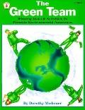 Green Team Winning Ideas and Activities to Promote Environmental Awareness