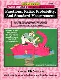Fractions, Ratio, Probability, and Standard Measurement Reproducible Skill Builders & Higher...