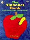 The Alphabet Book: An ABC Book of AA, Rhymes, Patterns, and Activities