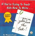 If You're Trying to Teach Kids How to Write, You'Ve Gotta Have This Book