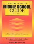 Definitive Middle School Guide A Handbook for Success