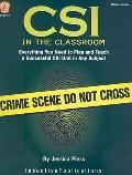 CSI in the Classroom