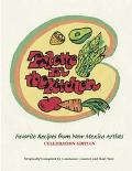 Palette in the Kitchen Favorite Recipes from New Mexico Artists