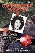 Corroborating Evidence III : A True Crime Story