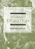 Principles of Human Evolution; A Core Textbook