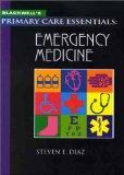 Blackwell's Primary Care Essentials: Emergency Medicine