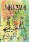 Umfundalai An African Dance Technique