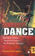 Zimbabwe Dance Rhythmic Forces, Ancestral Voices, and Aesthetic Analysis