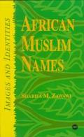 African Muslim Names: Images and Identities