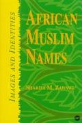 African Muslim Names Images and Identities