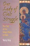 Our Lady of Class Struggle The Cult of the Virgin Mary in Haiti