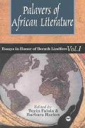 Palavers of African Literature Essays in Honor of Bernth Lindfors