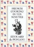 French Cooking in Ten Minutes Or Adapting to the Rhythm of Modern Life