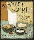 Sweet Quartet Sugar, Almonds, Eggs and Butter