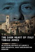 Dark Heart Of Italy