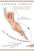 Naked Tourist In Search of Adventure and Beauty in the Age of the Airport Mall