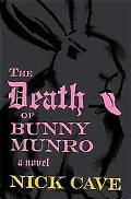The Death of Bunny Munro [Limited Edition]: A Novel