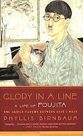 Glory in a Line A Life of Foujita--the Artist Caught Between East and West