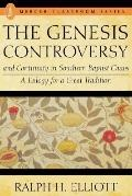 Genesis Controversy and Continuity in Southern Baptist Chaos: A Eulogy for a Great Tradition...