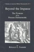 Beyond the Impasse The Promise of a Process Hermeneutic