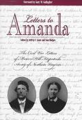 Letters to Amanda The Civil War Letters of Marion Hill Fitzpatrick, Army of Northern Virginia