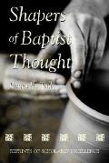 Shapers Of Babtist Thought