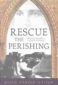 Rescue the Perishing Selected Correspondence of Annie W. Armstrong