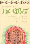 I Am in Fact a Hobbit An Introduction to the Life and Works of J.R.R. Tolkien