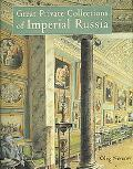 Great Private Collections of Imperial Russia