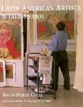 Latin American Artists in Their Studios, Vol. 1