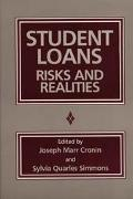 Student Loans Risks and Realities