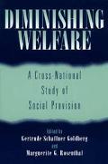 Diminishing Welfare A Cross-National Study of Social Provision