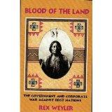 Blood of the Land: The Government and Corporate War Against First Nations