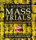 Clayoquot Mass Trials: Defending the Rainforest