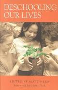Deschooling Our Lives