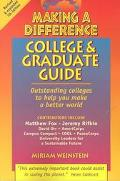 Making a Difference College and Graduate Guide: Outstanding Colleges to Help You Make a Bett...