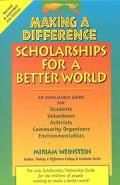 Making a Difference Scholarships for a Better World Scholarships for a Better World