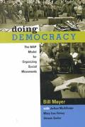 Doing Democracy The Map Model for Organizing Social Movements