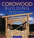 Cordwood Building The State of the Art