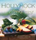 Hollyhock Cooks Food to Nourish Body, Mind and Soil