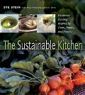 Sustainable Kitchen Passionate Cooking Inspired by Farms, Forests and Oceans