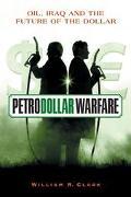 Petrodollar Warfare Oil, Iraq And The Future Of The Dollar