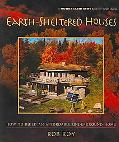 Earth-Sheltered Houses How to Build an Affordable Underground Home