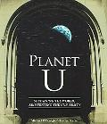 Planet U Sustaining the World, Reinventing the University