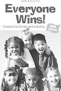 Everyone Wins! Cooperative Games and Activities