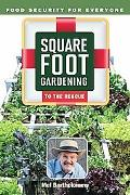 Square Foot Gardening to the Rescue : Food Security for Everyone