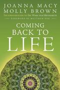Coming Back to Life : The Updated Guide to the Work That Reconnects