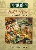 Outdoor Life: 100 Years in Pictures