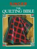 The Quilting Bible - Staff of Cowles Creative Publishing, Incorporated - Hardcover