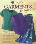 Garments for Beginners